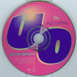 Exit The Dragon - Urge Overkill disc