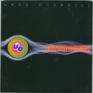 Exit The Dragon - Urge Overkill cover
