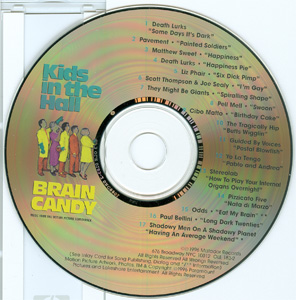 Kids In The Hall - Brain Candy disc