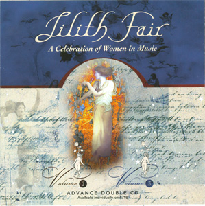 Lilith Fair - A Celebration of Women in Music Volume 2 & Volume 3 Advance Double CD booklet back