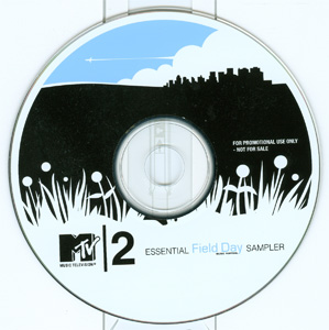 MTV2 Essential Field Day Music Festival Sampler disc