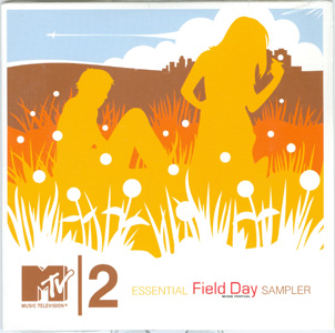 MTV2 Essential Field Day Music Festival Sampler cover
