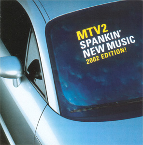 MTV2 Spankin' New Music 2002 Edition! cover