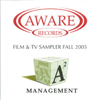Aware Records / ASquared Management Film & TV Sampler Fall 2005