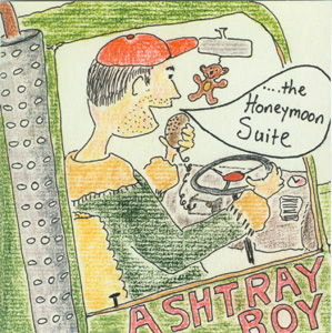 The Honeymoon Suite - Ashtray Boy cover