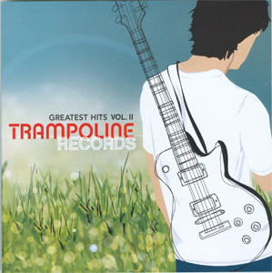 Trampoline Records Greatest Hits Vol. II cover
