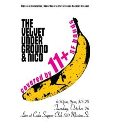 Classical Revolution, UnderCover & Porto Franco Records Present The Velvet Underground & Nico Tribute Show