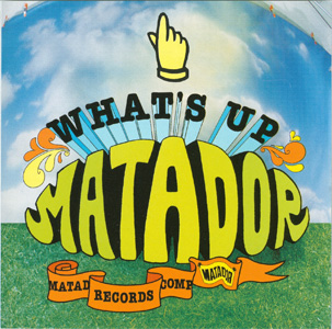 What's Up Matador cover